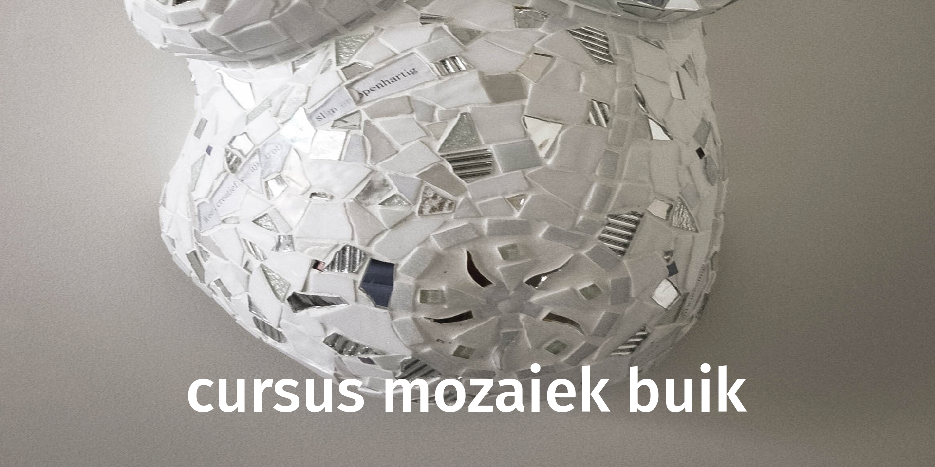 Mozaiek Atelier Uden